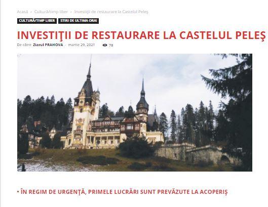 Ziarul Prahova: Investiții de restaurare  la Castelul Peleș
